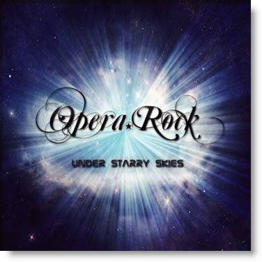 Gli OPERA ROCK distribuiscono gratis il loro singolo Under Starry Skies