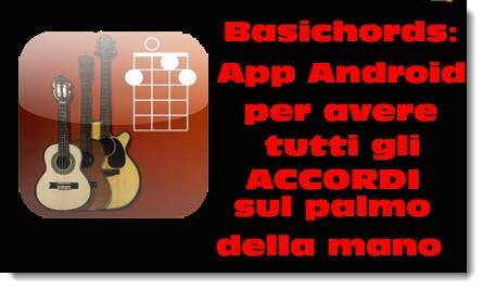Basichords: tutti gli accordi di chitarra nel taschino su Android