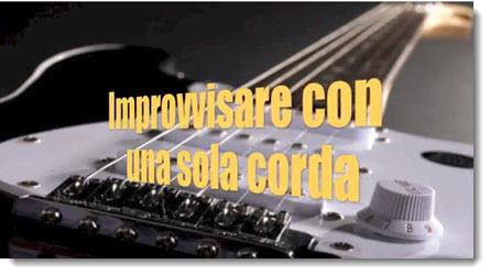 Improvvisare con una sola corda by BluesPerPrincipianti