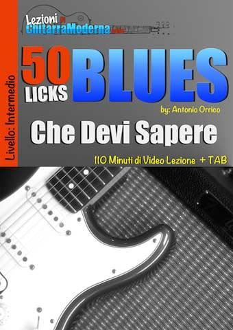 I 50 lick Blues che devi sapere: l'ottimo videocorso di Antonio Orrico